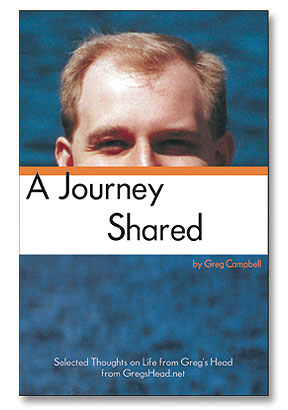 A Journey Shared by Greg Campbell